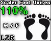 Scaler Foot  Unisex 110%