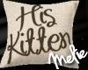 His Kitten Pillow