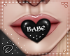 !D! Mouth Heart Babe
