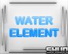 *IX* WATER ELEMENT