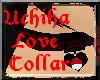 Uchiha Love Collar