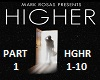 Mark Rosas - Higher Pt 1