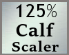 Scale Calf 125% M A