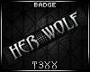 !TX - Her Wolf Badge