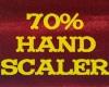 70% HAND SCALER