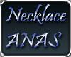 ~ANAS~ Necklace