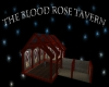 The BloodRose Tavern