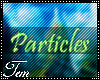 T|» Leg Particles L