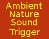Ambient Sound Triggers