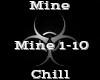 Mine -Chill-