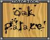 Oak Palace