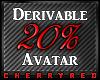 20% Avatar Derive