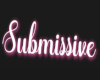 Submissive Headsign