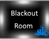 *SK*Black out V2