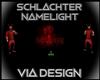Schlachter Namelight