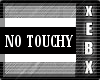 -No Touchy Animated-