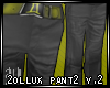 2ollux pant2 v.2