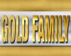 M   Gold Family