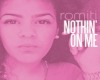 Nothin On Me Toni Romiti