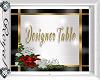 Catwalk Designer Table