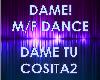 Dame Tu Cosita2 Dance MF