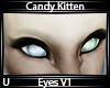 C. Kitten Eyes V1