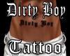 Dirty Boy Tattoo