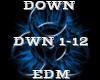 DOWN -EDM-