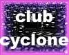 Club cyclone