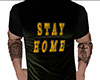 Stay Home T-Shirt (M)