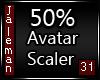 50% [M] Avatar Scaler