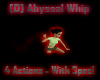 [D] Abyssal Whip