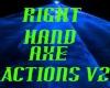 RH axe actions V2