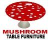 Mushroom Table Furniture
