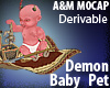 Demon Baby Pet DERIVABLE