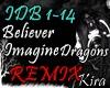 [K] Believer - I.D Remix