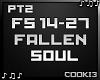 ♪C♪ Fallen Soul PT2