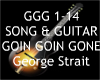 Goin Goin Gone + Guitar