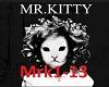 MR.Kitty After Dark