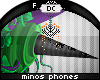 ~Dc) Minos Phones