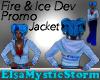 Fire N Ice Promo Jacket