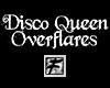 ~F~ Disco Queen Flares