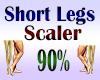 Short Legs Scaler 90%