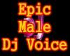 f3~Epic Male Dj Voice