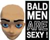 Bald Hair Be Bald B Me