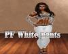 PF White pants