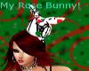 My rose bunny