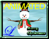 ~L~Animated Snowman