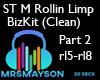 ST M Rollin Limp PART 2