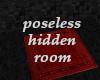 Poseless Hidden Room